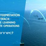 Data Interpretation and AI Track: Machine Learning & Remote Operations