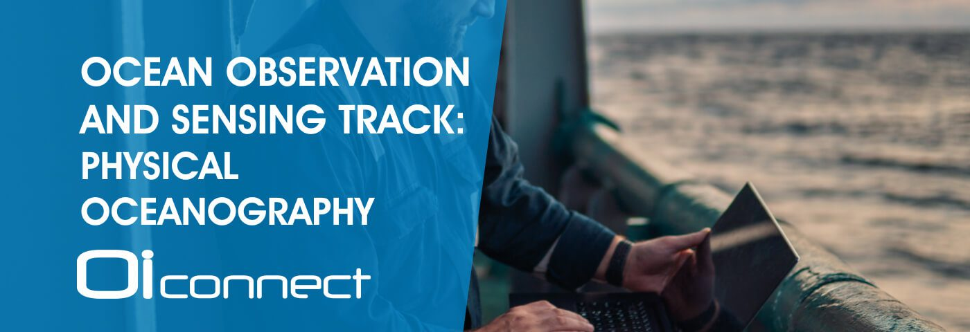 Ocean Observation and Sensing Track: Physical Oceanography